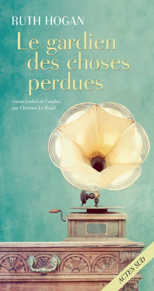 Ruth Hogan Le Gardien des choses perdues