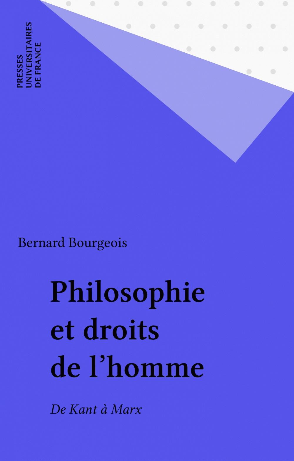 Bernard Bourgeois Philosophie et droits de l'homme