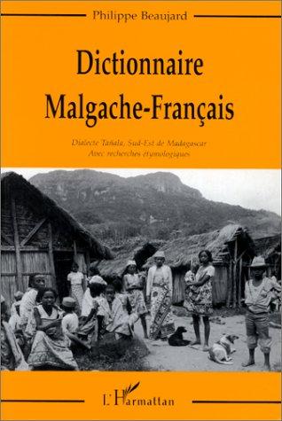 Philippe Beaujard Dictionnaire malgache-français