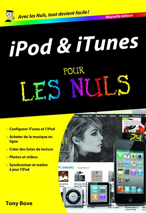 Tony BOVE IPod et iTunes Pour les Nuls