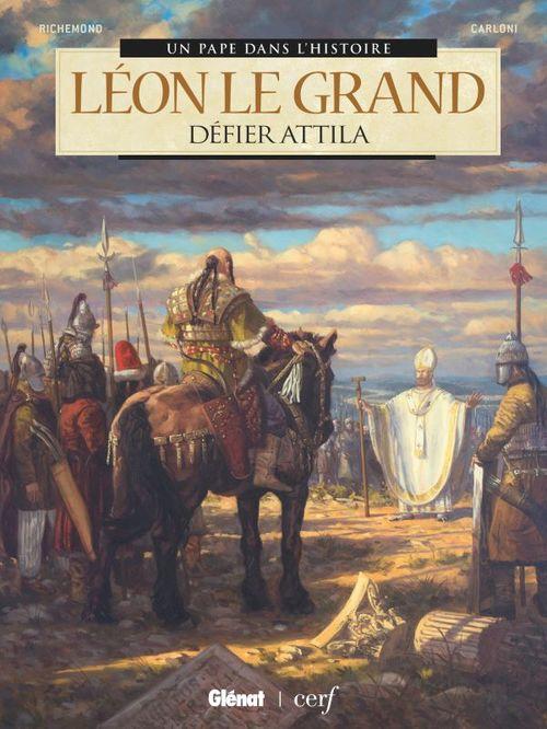 Léon Le Grand ; défier Attila