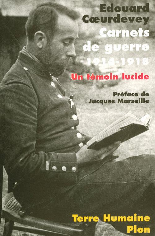 Carnets de guerre ; 1914-1918