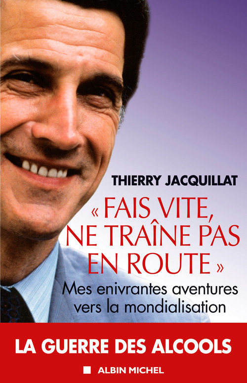Thierry Jacquillat Fais vite, ne traîne pas en route