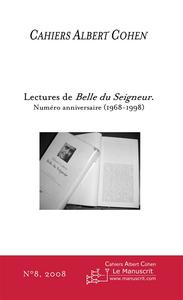Sous la direction de Philippe Zard et Alain Schaffner Cahiers Albert Cohen n°8, Lectures de Belle du Seigneur