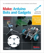 Make ; Arduino bots and gadgets