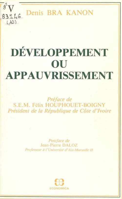 Denis Bra Kanon Développement ou appauvrissement