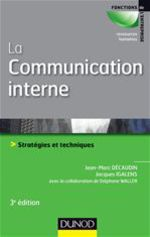 La communication interne - 3e �dition