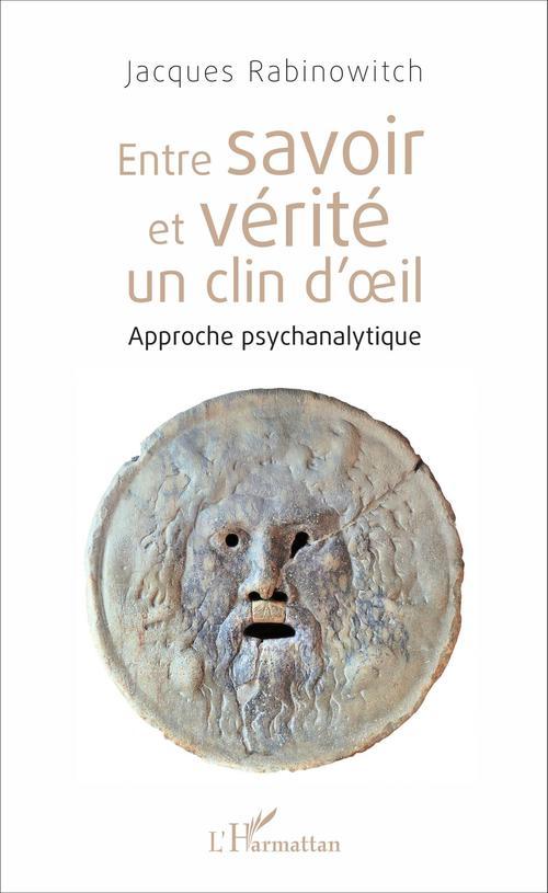 Jacques Rabinowitch Entre savoir et vérité un clin d'oeil