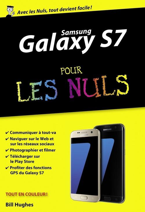 Bill HUGHES Samsung Galaxy S7 pour les Nuls poche