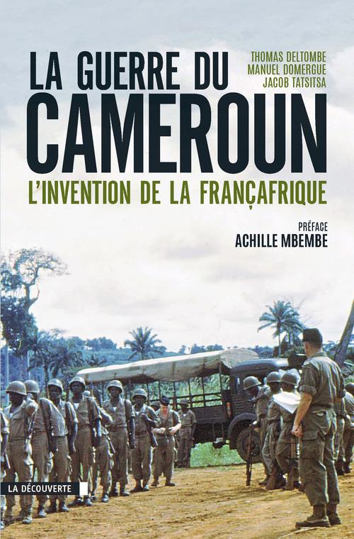 Thomas DELTOMBE La guerre du Cameroun