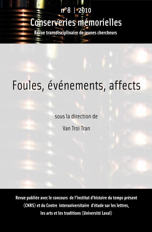 Conserveries Memorielles Foules, événements, affects