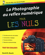 Photographie au reflex numrique Pour les nuls