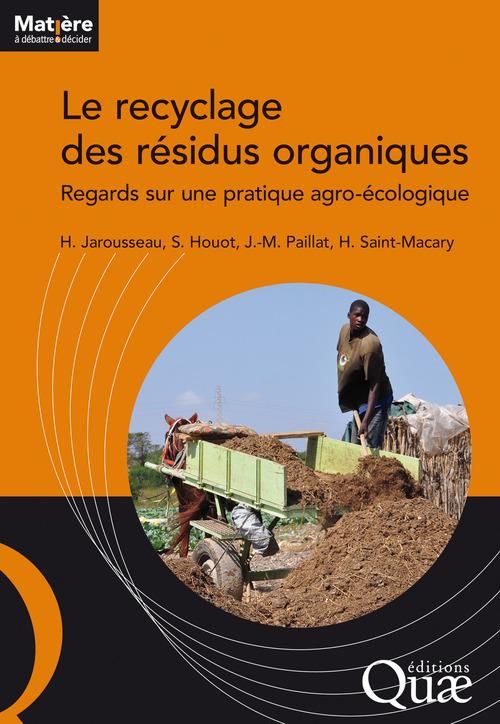 Sabine Houot Le recyclage des résidus organiques