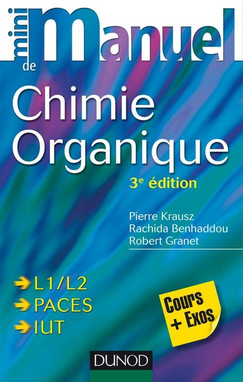 Pierre Krausz Mini manuel de Chimie organique - 3e édition