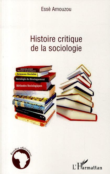 Esse Amouzou Histoire critique de la sociologie