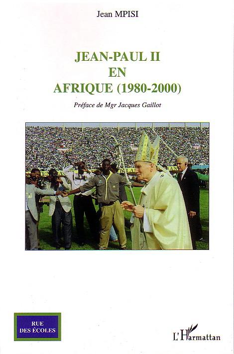 Jean-paul ii en afrique ; 1980-2000