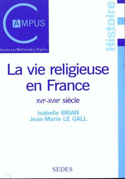La vie religieuse en France, XVIe-XVIIIe siècle