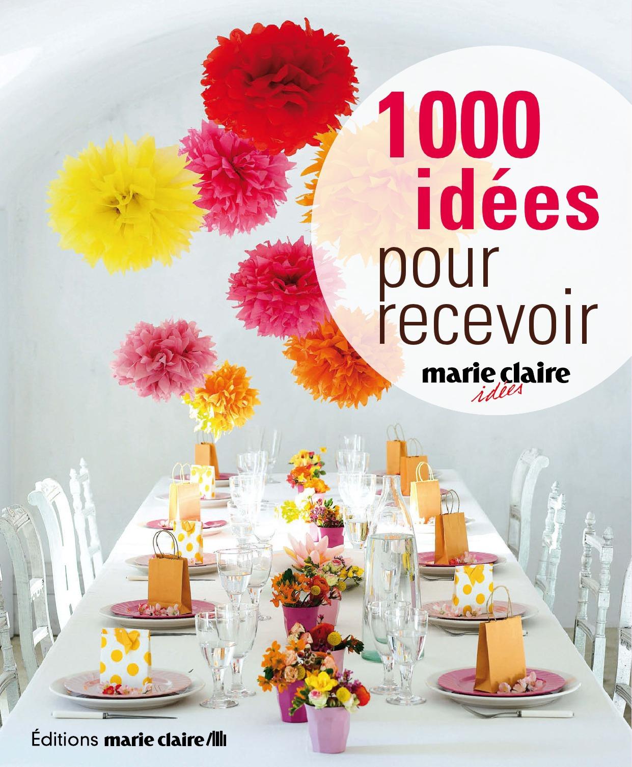 Caroline Lancrenon 1000 idées pour recevoir