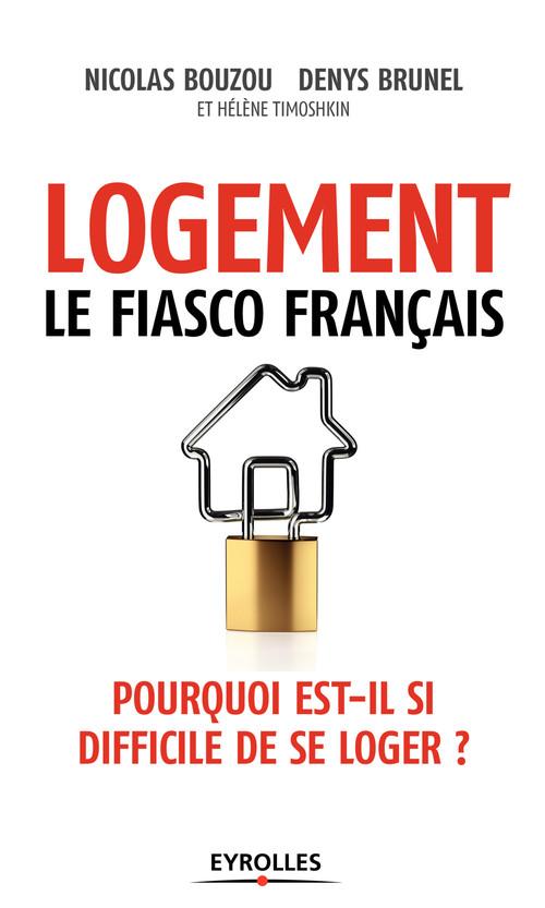 Nicolas Bouzou Logement, le fiasco français