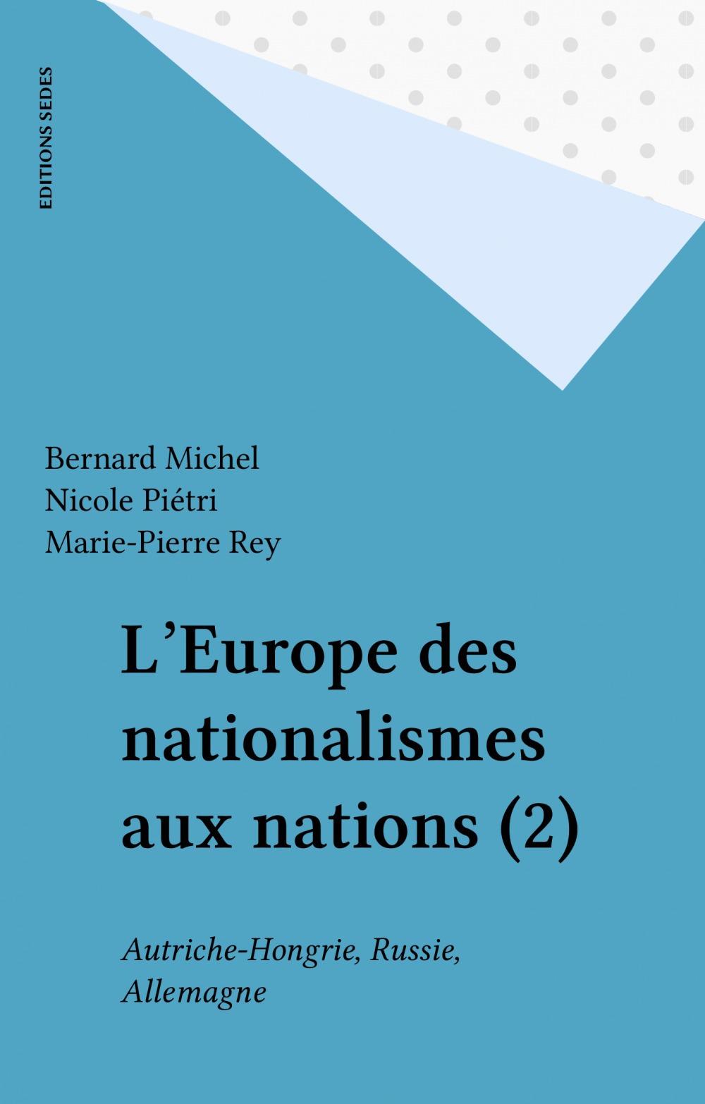 L'Europe des nationalismes aux nations (2)