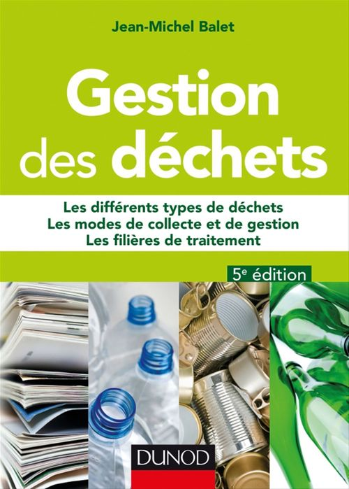 Jean-Michel Balet Gestion des déchets - 5e éd.