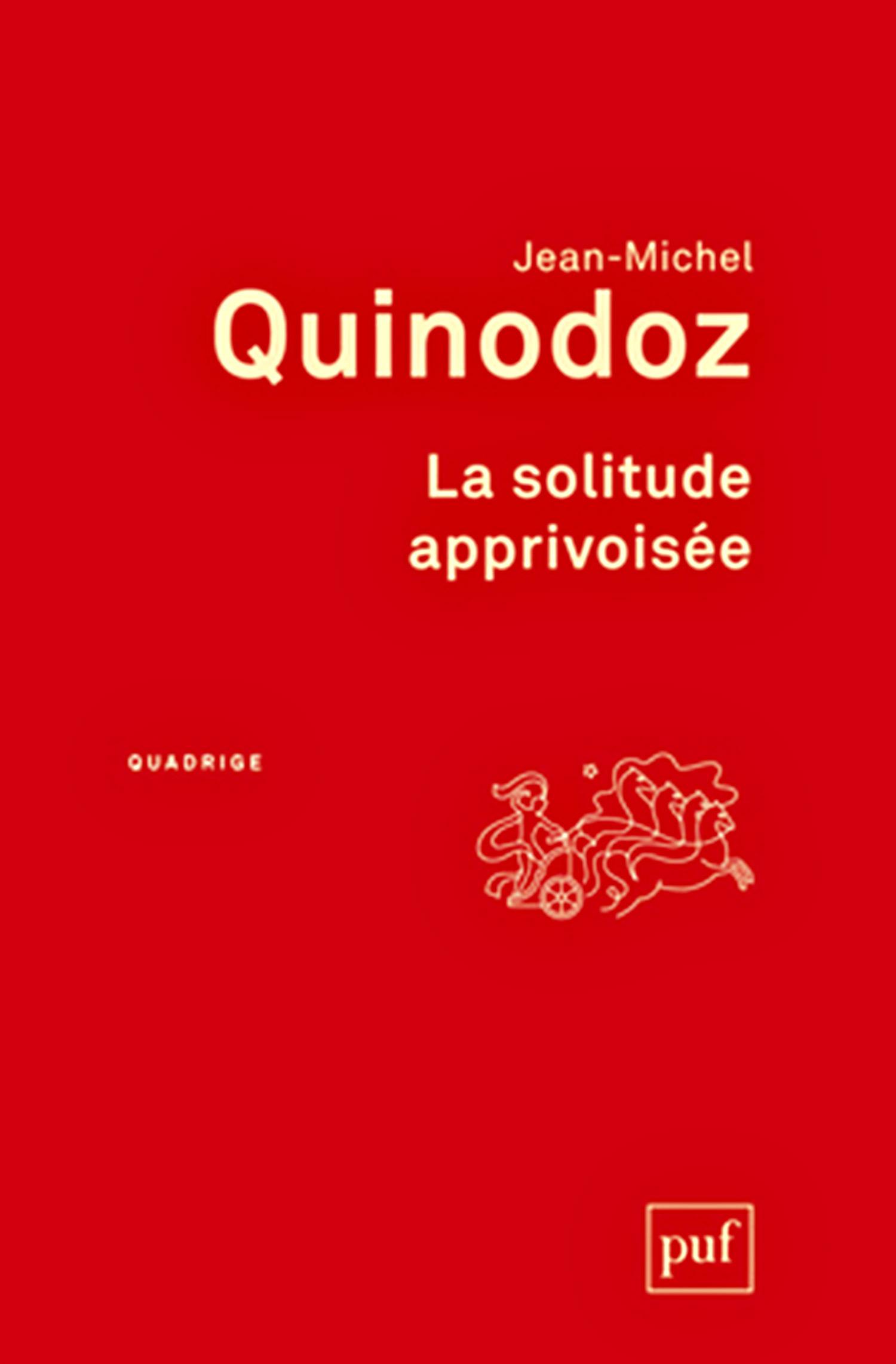 Jean-Michel Quinodoz La solitude apprivoisée