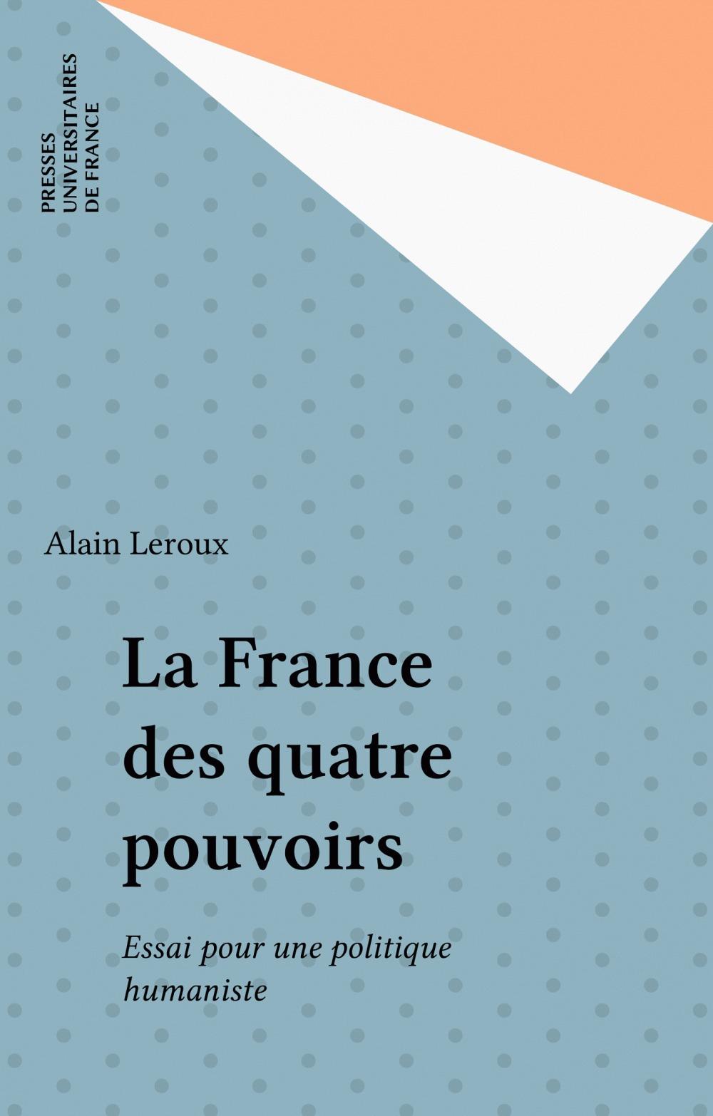 La France des quatre pouvoirs