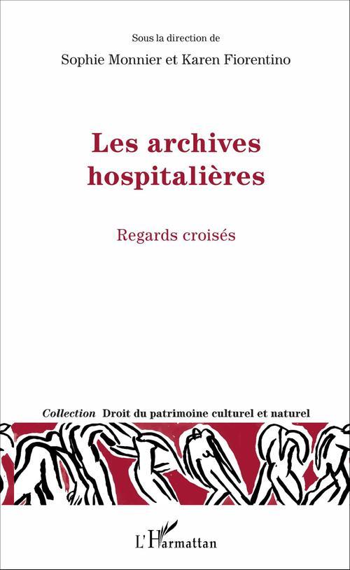 Sophie Monnier Les archives hospitalières