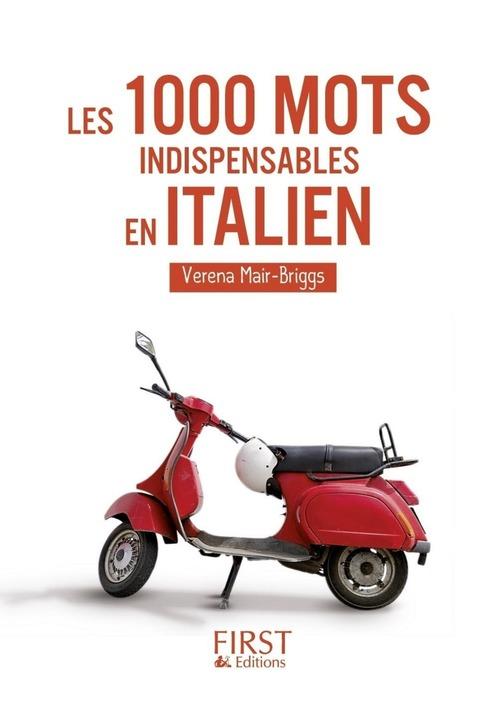 Verena MAIR-BRIGGS Petit Livre de - 1000 mots indispensables en italien