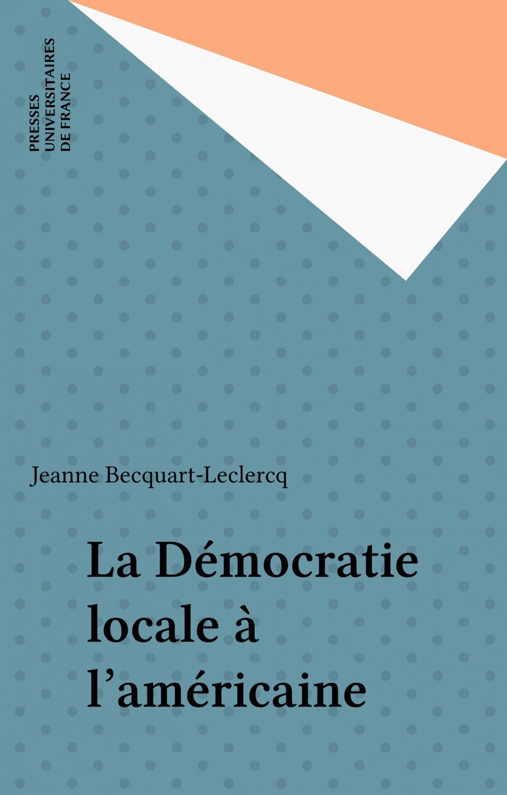La Démocratie locale à l'américaine