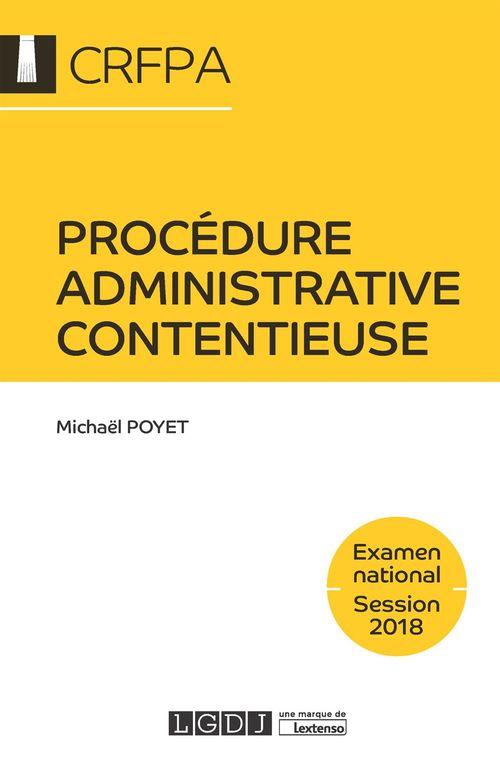 Michaël Poyet Procédure administrative contentieuse 2018