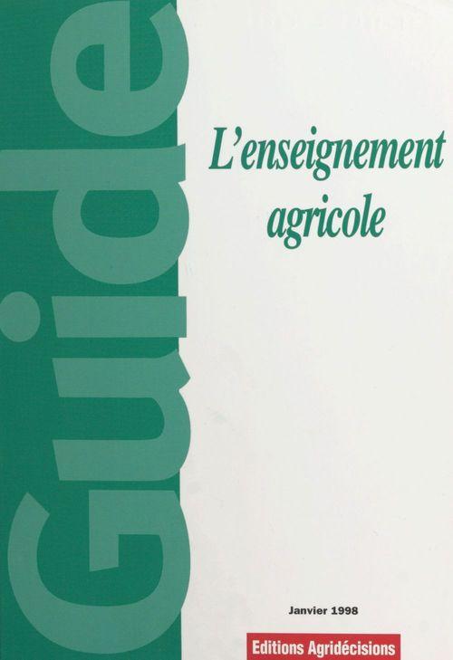 L'enseignement agricole : guide