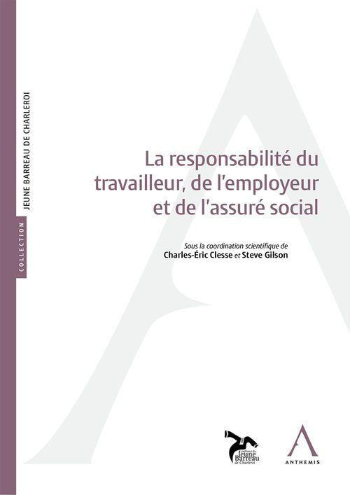 Collectif La responsabilité du travailleur, de l´employeur et de l´assuré social