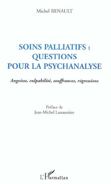 Michel Renault Soins palliatifs ; questions pour la psychanalyse