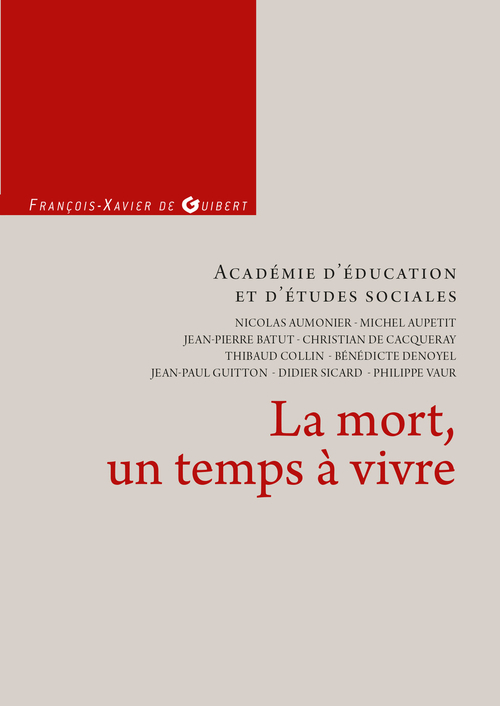 Académie d'éducation et d'études sociales La mort, un temps à vivre