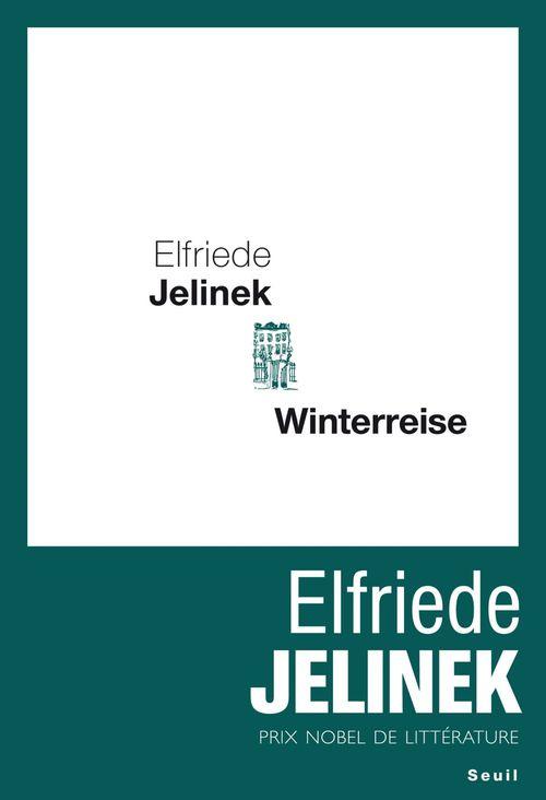 Elfriede Jelinek Winterreise