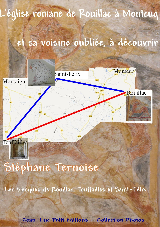 L'église romane de Rouillac à Montcuq et sa voisine oubliée, à découvrir