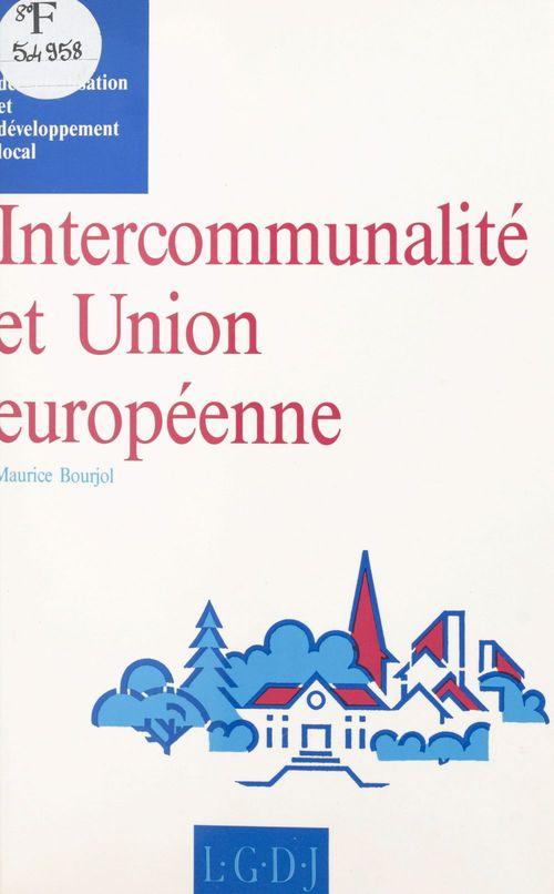 Intercommunalité et Union européenne : réflexion sur le fédéralisme