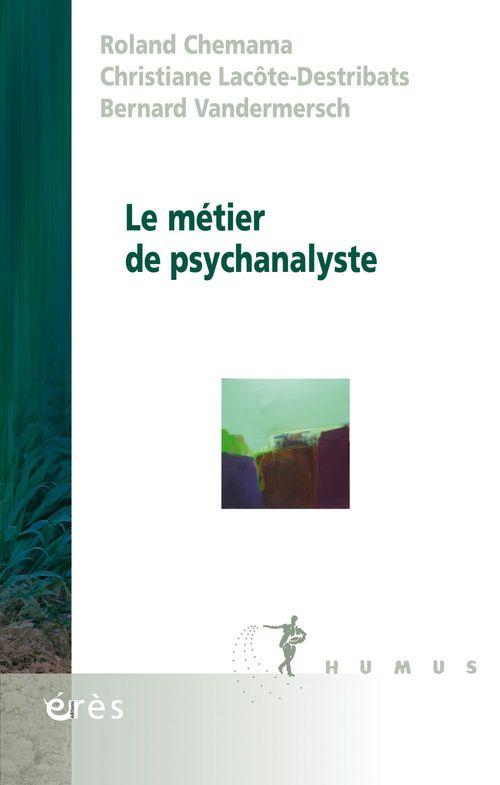 Roland CHEMAMA Le métier de psychanalyste