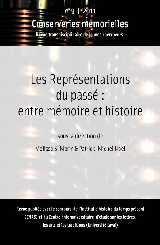 Conserveries mémorielles #9 | 2011 - Les représentations du passé : entre mémoire et histoire - Conserveries Mémorielles