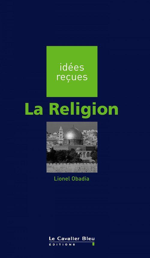 Lionel Obadia La Rellgion