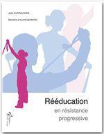 Curraladas J. & Cala Rééducation en résistance progressive