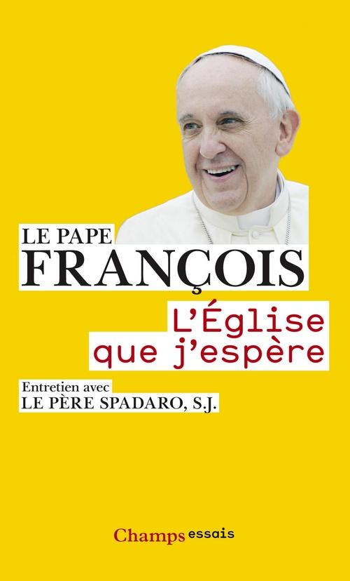 Pape François L'Église que j'espère