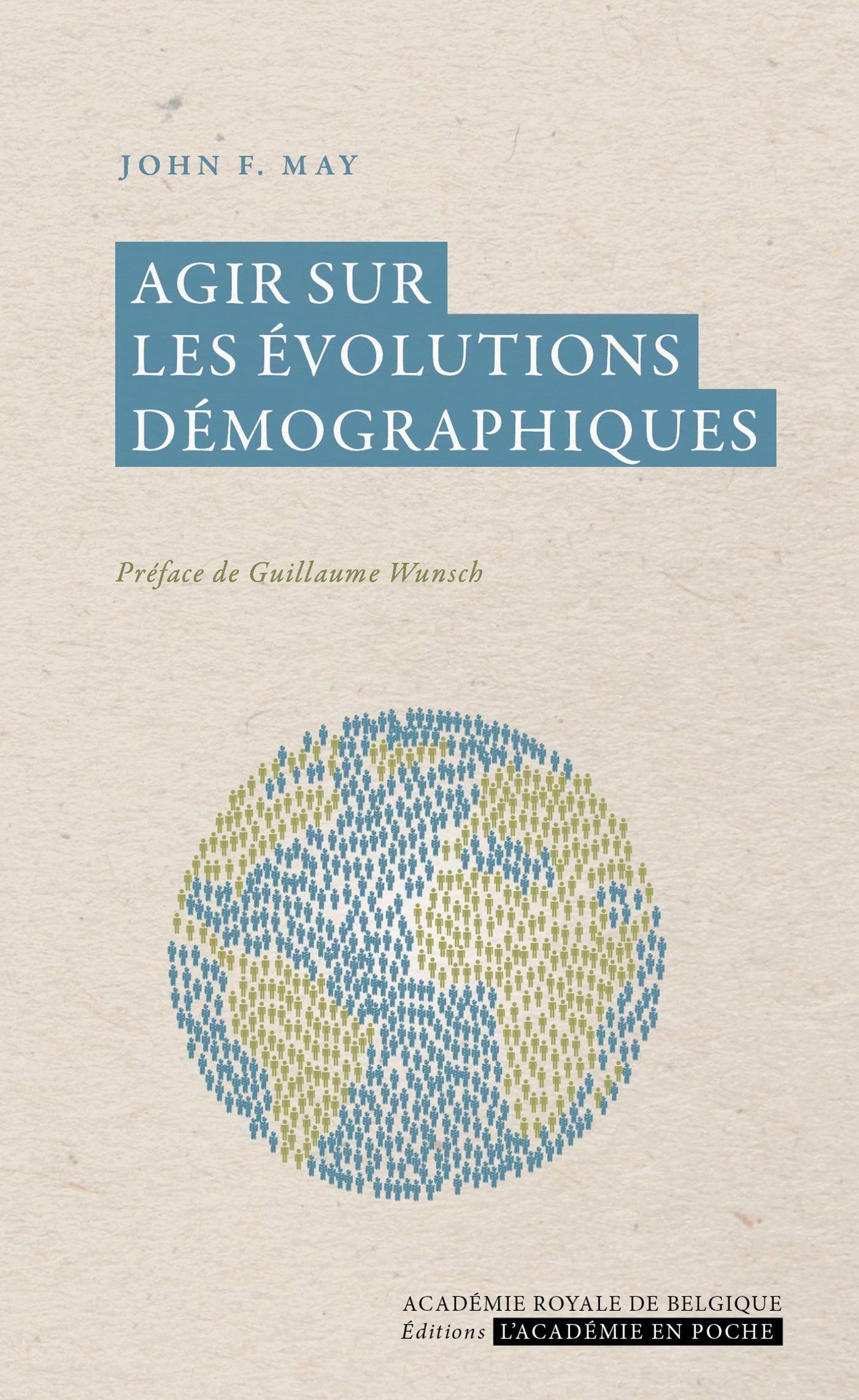John F. May Agir sur les évolutions démographiques