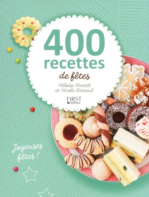 Heloise MARTEL 400 recettes de fêtes