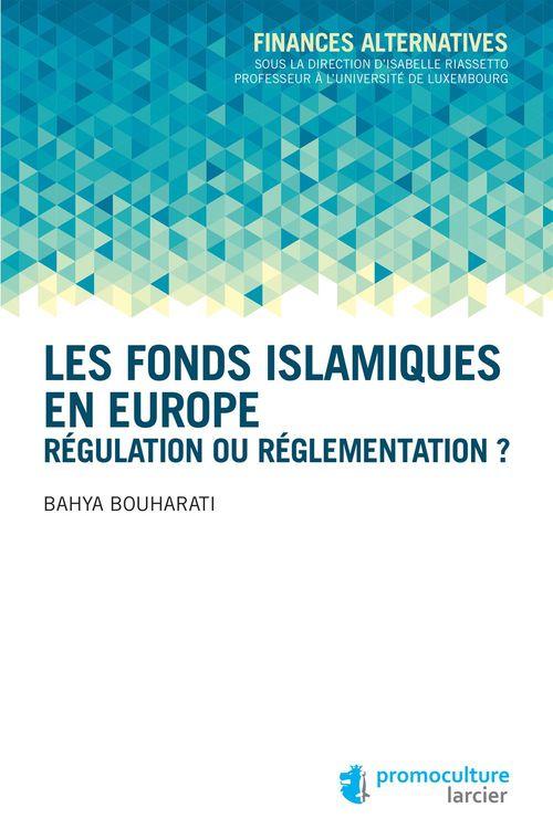 Bahya Bouharati Les fonds islamiques en Europe