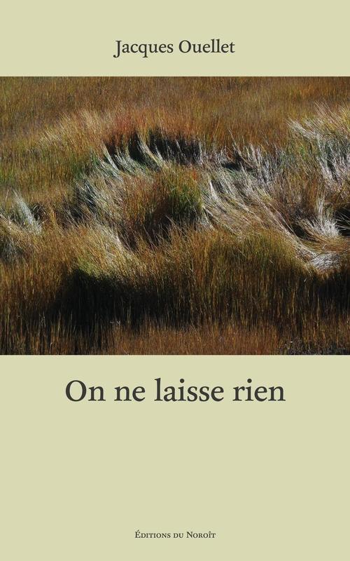 Jacques Ouellet On ne laisse rien