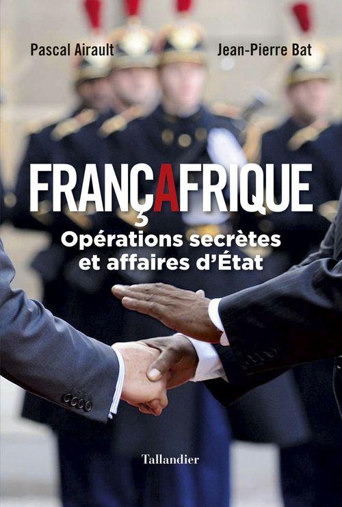 Jean-Pierre Bat Françafrique