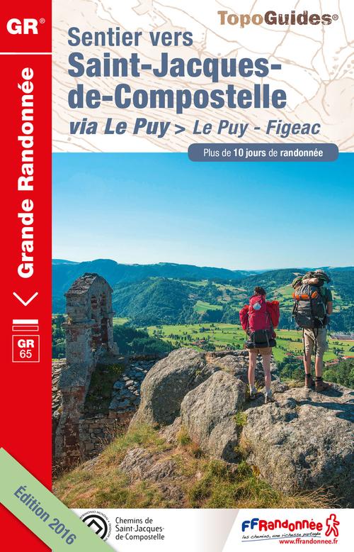 Sentier vers Saint-Jacques-de-Compostelle ; via Le Puy > Le Puy - Figeac (édition 2016)