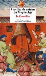 Jean-Francois Kosta-Thefaine Recettes de cuisine du Moyen Age ; le vivendier